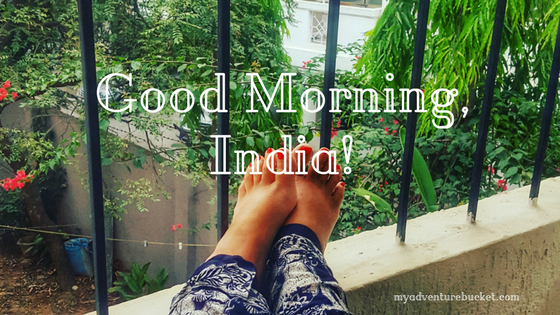 Good Morning, India!