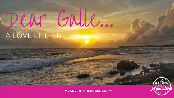 Dear Galle…a Love Letter