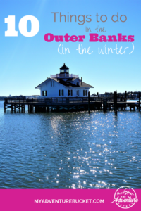 10 Things to do in the Outer Banks in the Winter MyAdventureBucket.com