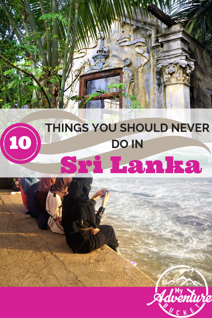10 Things Not to Do in Sri Lanka