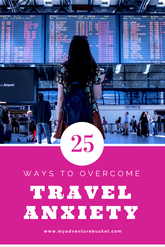 25 Ways to Overcome Travel Anxiety