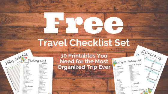 FREE Travel Checklist Set: 10 Awesome Printables You Need